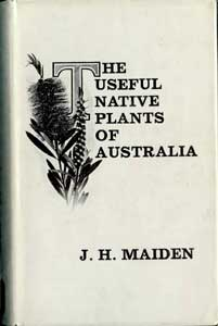 The useful native plants of Australia, including Tasmania, facsim. ed